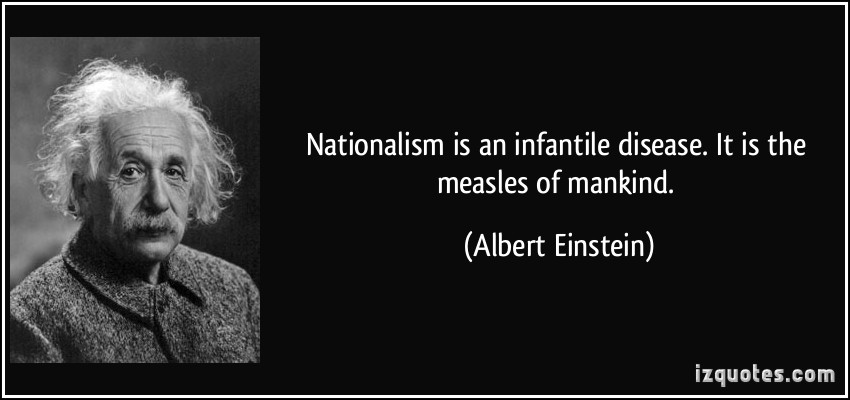 quote-nationalism-is-an-infantile-disease-it-is-the-....jpg